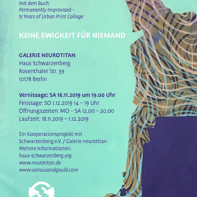 Various & Gould: Keine Ewigkeit für Niemand, Galerie Neurotitan, Berlin